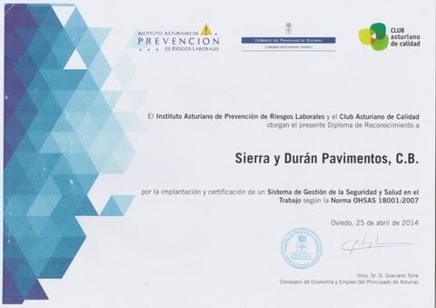Sierra y Duran - Reconocimiento, Instituto Asturiano de PRL y Club Asturiano de Calidad - Sierra y Durán Pavimentos