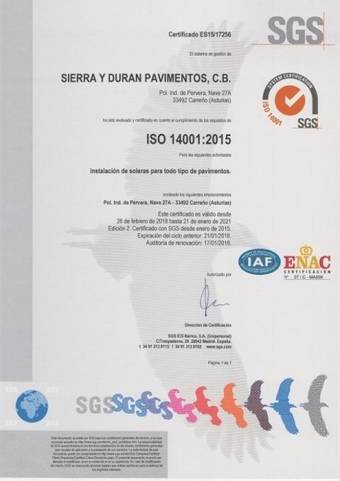 Sierra y Duran - Sistema de Gestión de Medio Ambiente ISO 14001:2004 - Sierra y Durán Pavimentos