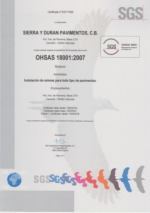 Sierra y Duran - Sistema de Seguridad y Salud OHSAS 18001:2007 - Sierra y Durán Pavimentos